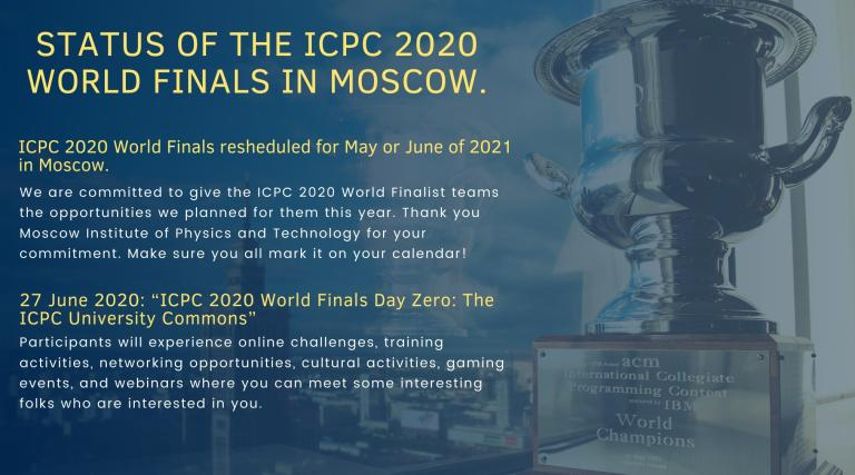 STATUS OF THE ICPC 2020 WORLD FINALS IN MOSCOW.